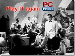 PC Press: Play it again…