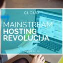 Mainstream hosting revolucija