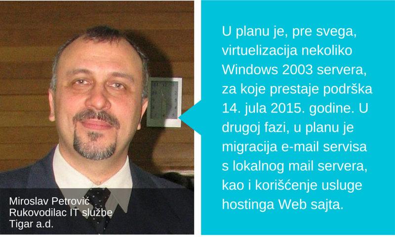 Miroslav Petrović Rukovodilac službe za IT Tigar a.d.
