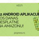22 Android aplikacije koje koštaju i 50 dolara još danas besplatne na Amazonu