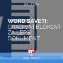 Word - Gradivni blokovi za lepši dokument