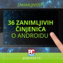 36 zanimljivih činjenica o Androidu