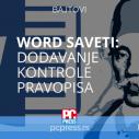 WORD 2013: Dodavanje kontrole pravopisa