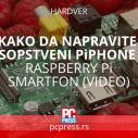 Kako da napravite sopstveni PiPhone? Raspberry Pi smartfon (VIDEO)