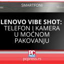 Lenovo predstavio telefon VIBE Shot – kameru i smart telefon u jednom