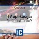Da li vam je potrebna TV aplikacija?