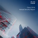 Preuzmite besplatno Cisco IT Security Report za 2016